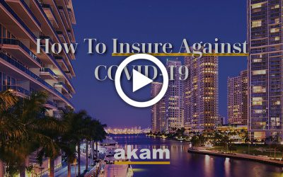 AKAM Round Table: How To Insure Against COVID-19 In FL