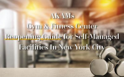 AKAM's Gym & Fitness Centers Reopening Guide for Self-Managed Facilities